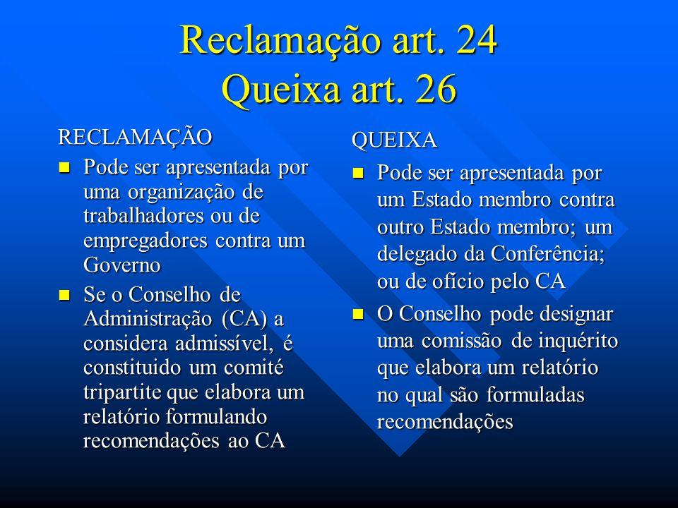 Reclamação art. 24 Queixa art. 26