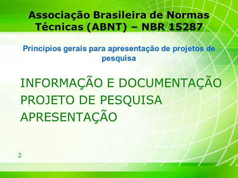 Associação Brasileira de Normas Técnicas (ABNT) – NBR 15287