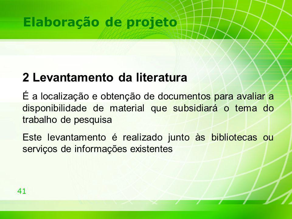 Elaboração de projeto 2 Levantamento da literatura