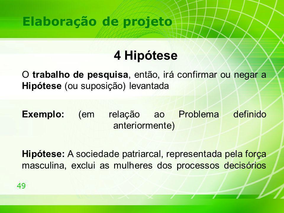 4 Hipótese Elaboração de projeto