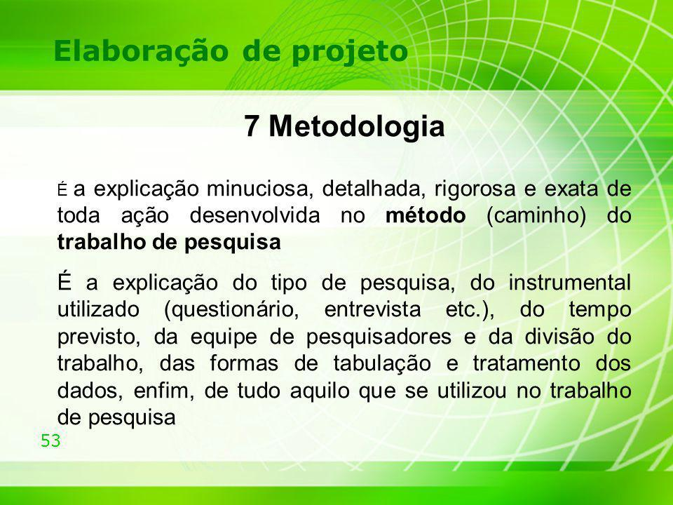 7 Metodologia Elaboração de projeto