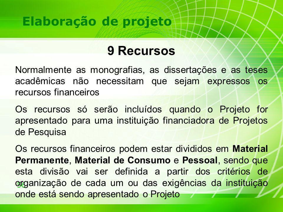 9 Recursos Elaboração de projeto
