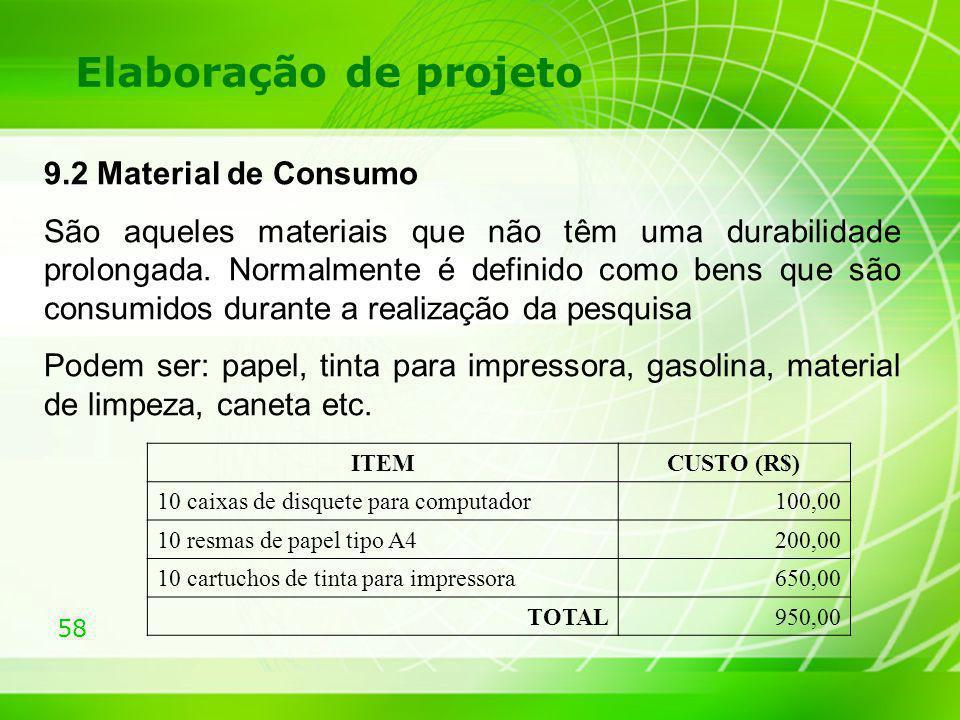 Elaboração de projeto 9.2 Material de Consumo