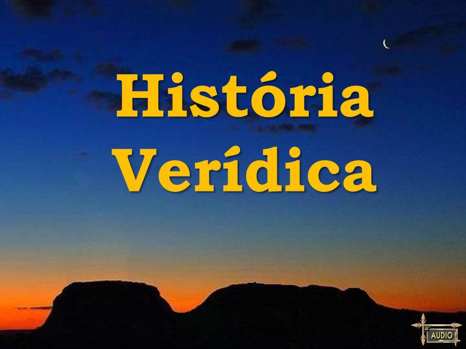 História Verídica