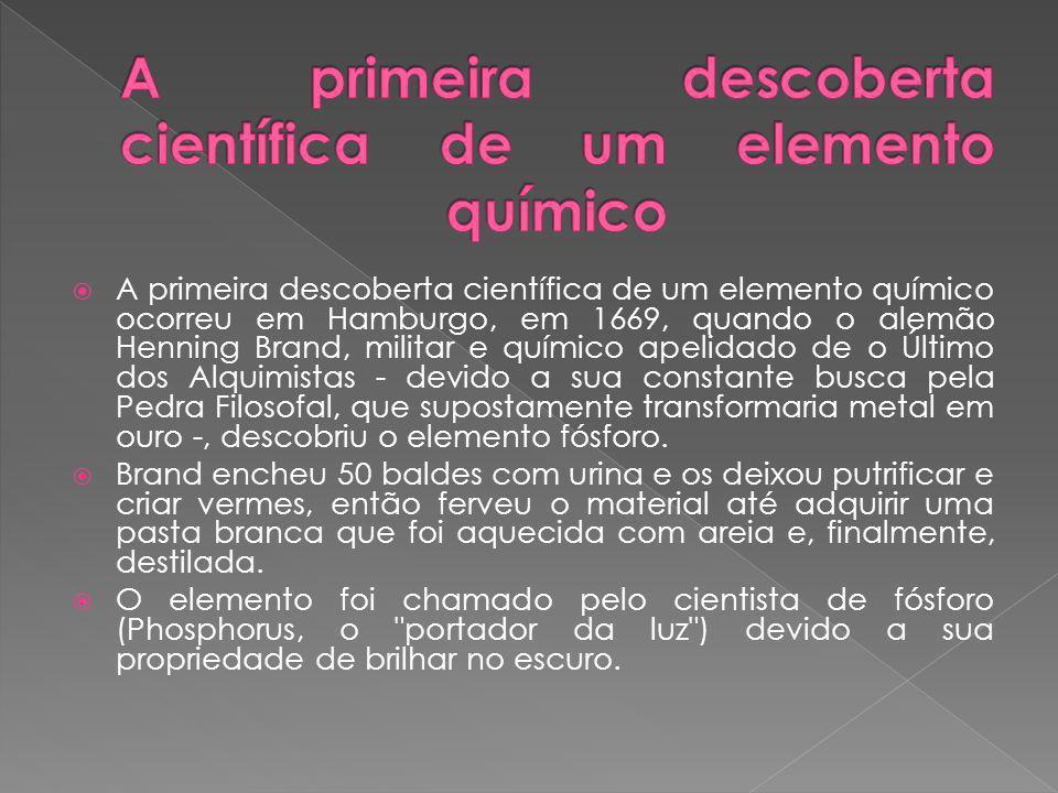 A primeira descoberta científica de um elemento químico