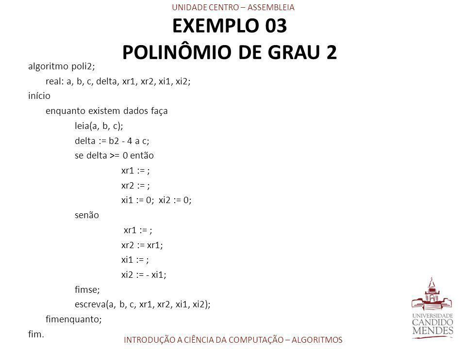 EXEMPLO 03 POLINÔMIO DE GRAU 2