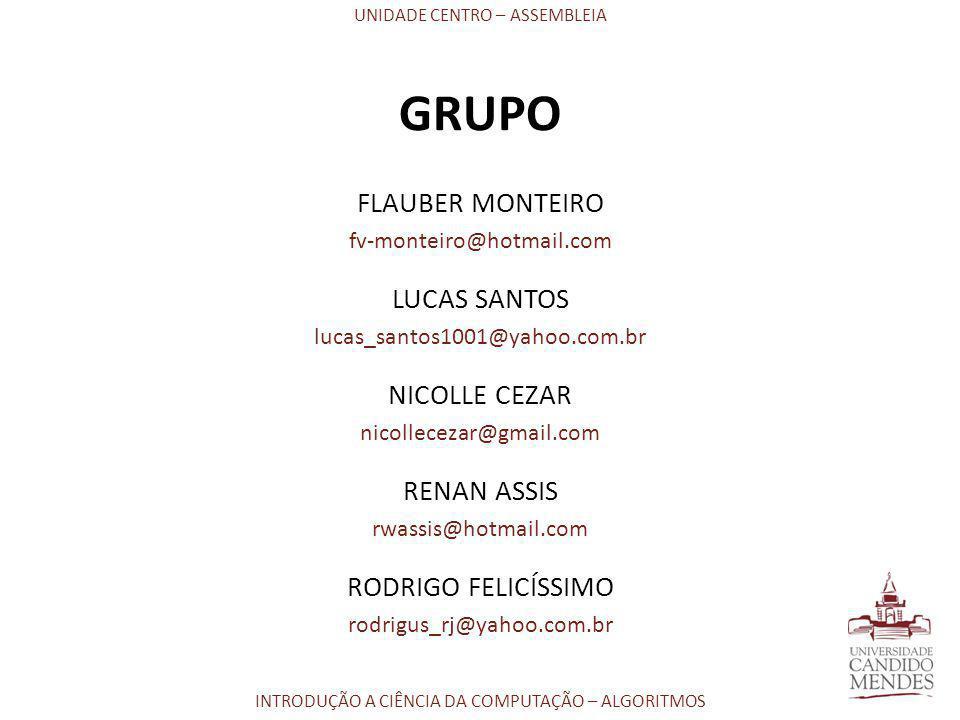 GRUPO FLAUBER MONTEIRO LUCAS SANTOS NICOLLE CEZAR RENAN ASSIS