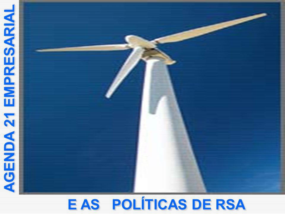 AGENDA 21 EMPRESARIAL E AS POLÍTICAS DE RSA