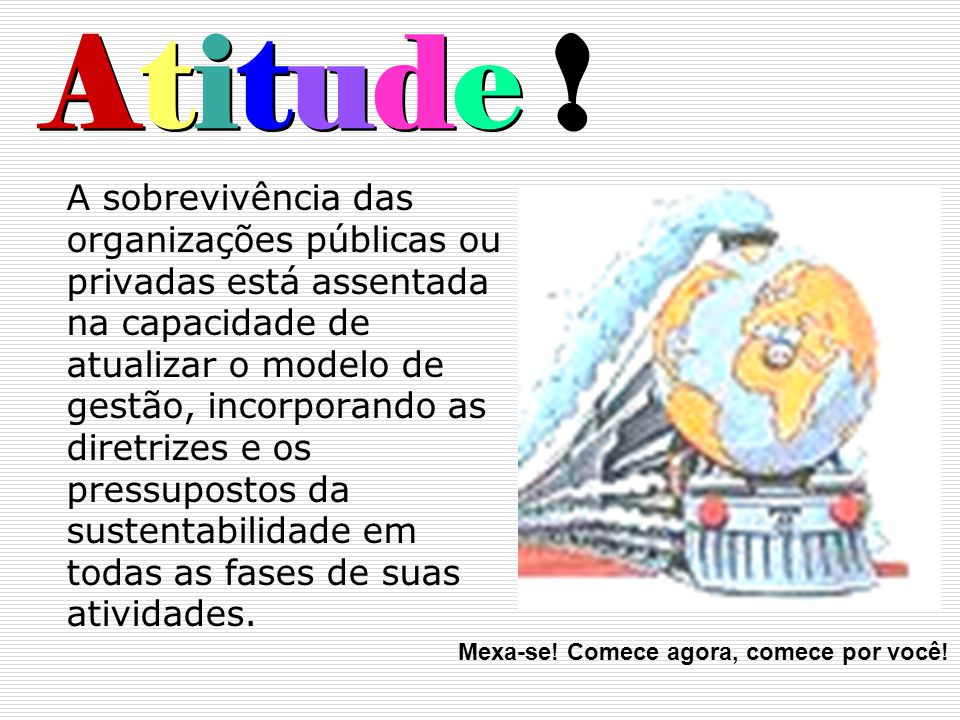 Atitude !