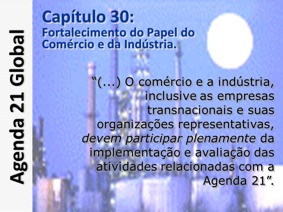 Agenda 21 Global Capítulo 30: Fortalecimento do Papel do