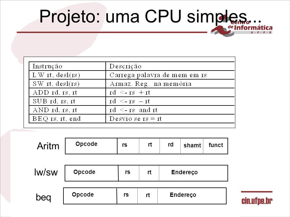 Projeto: uma CPU simples...