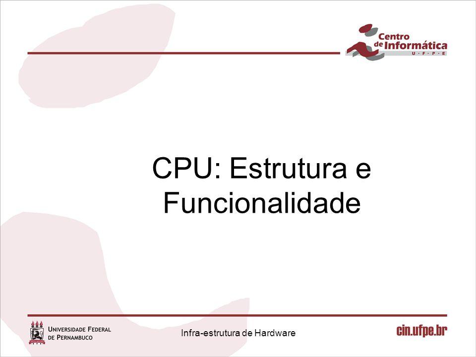CPU: Estrutura e Funcionalidade