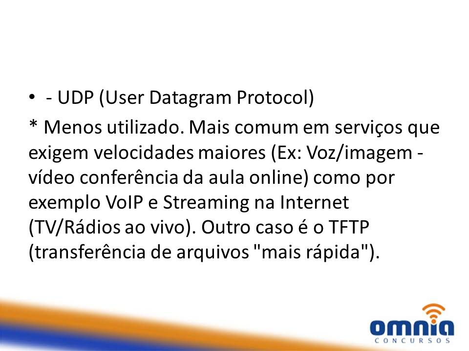 - UDP (User Datagram Protocol)