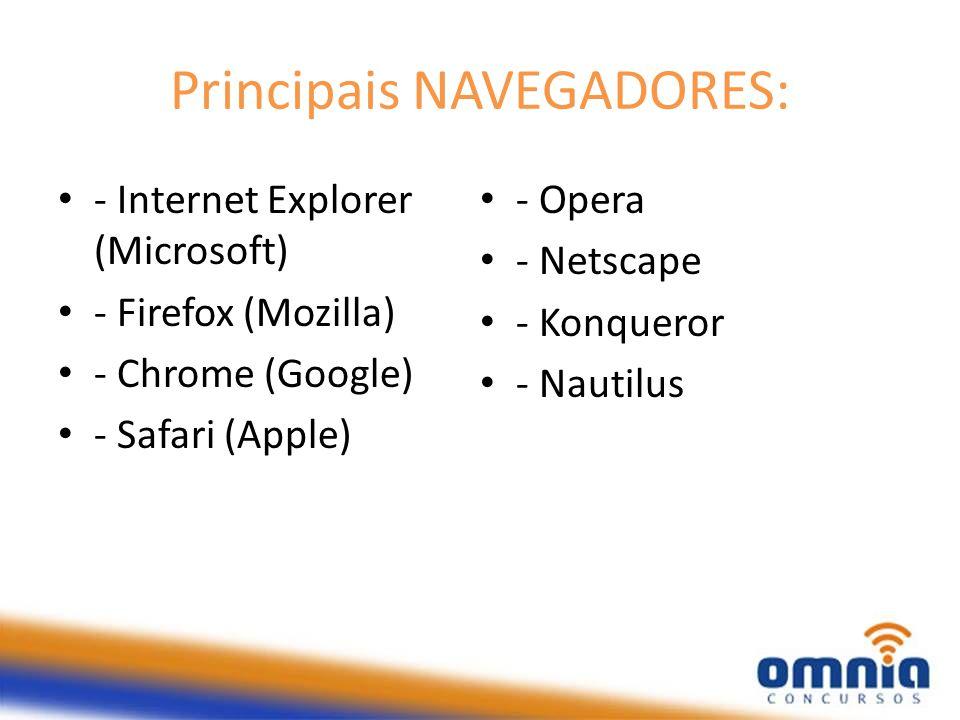 Principais NAVEGADORES: