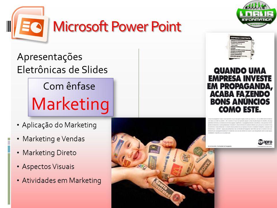 Marketing Microsoft Power Point Apresentações Eletrônicas de Slides
