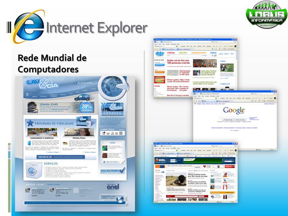 Internet Explorer Rede Mundial de Computadores