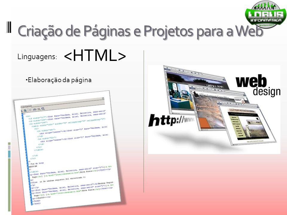 Criação de Páginas e Projetos para a Web