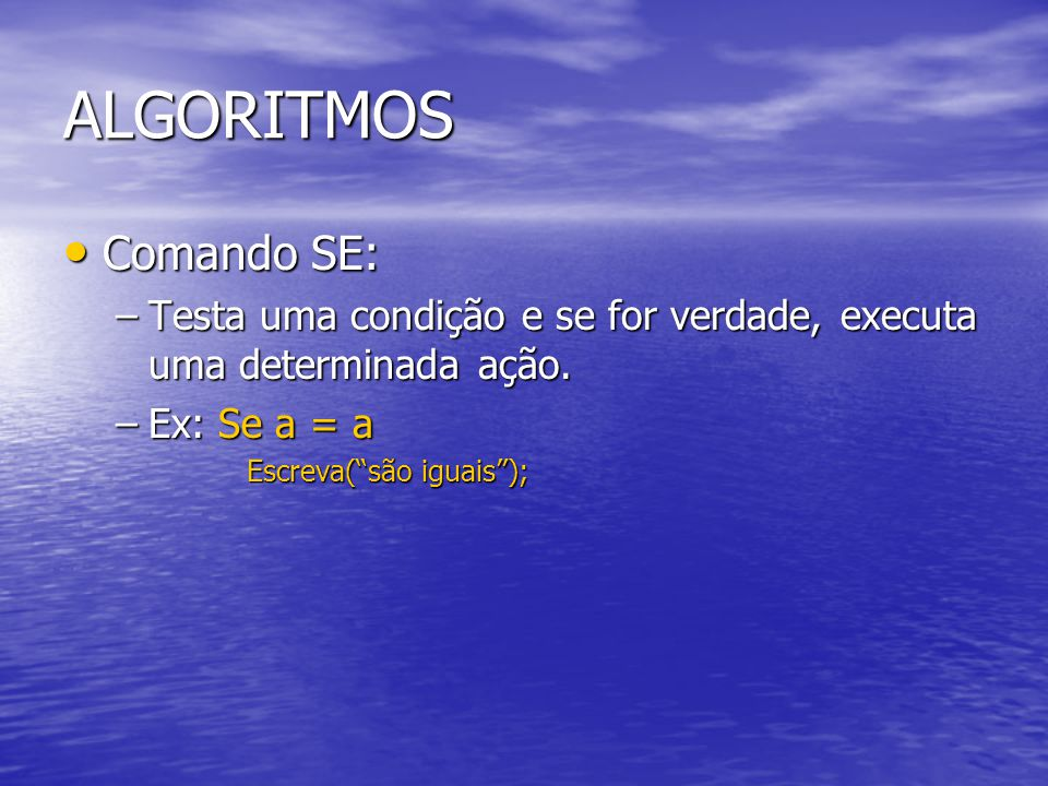ALGORITMOS Comando SE: