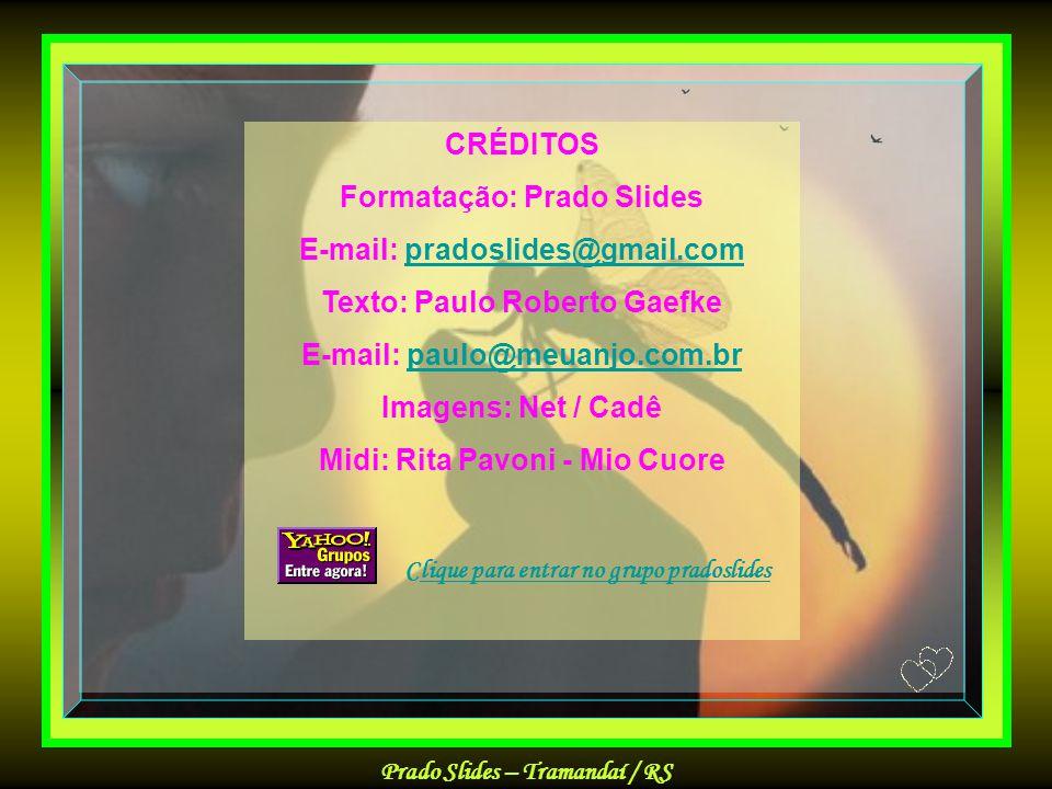 Formatação: Prado Slides E-mail: pradoslides@gmail.com