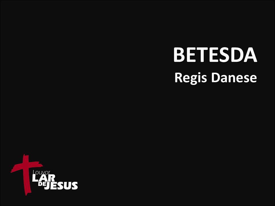 BETESDA Regis Danese