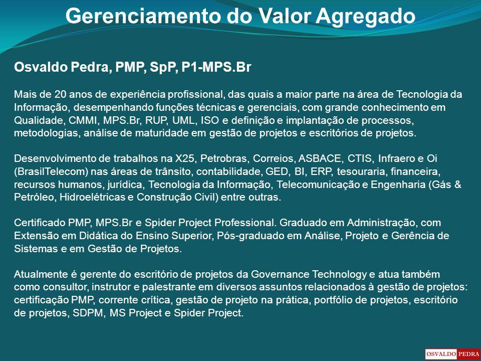 Osvaldo Pedra, PMP, SpP, P1-MPS.Br