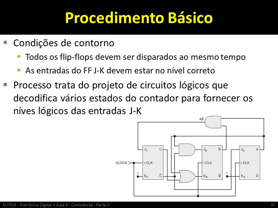 Procedimento Básico Condições de contorno