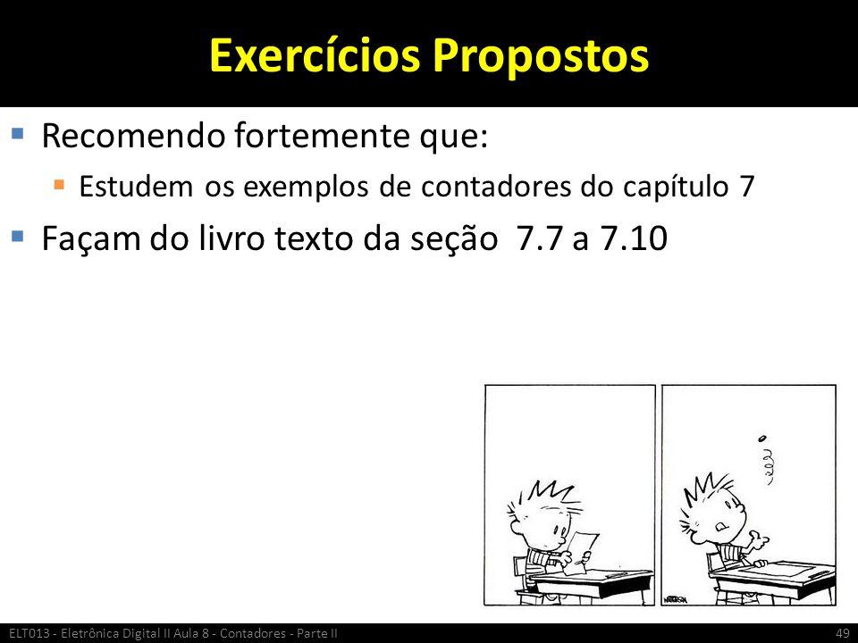 Exercícios Propostos Recomendo fortemente que: