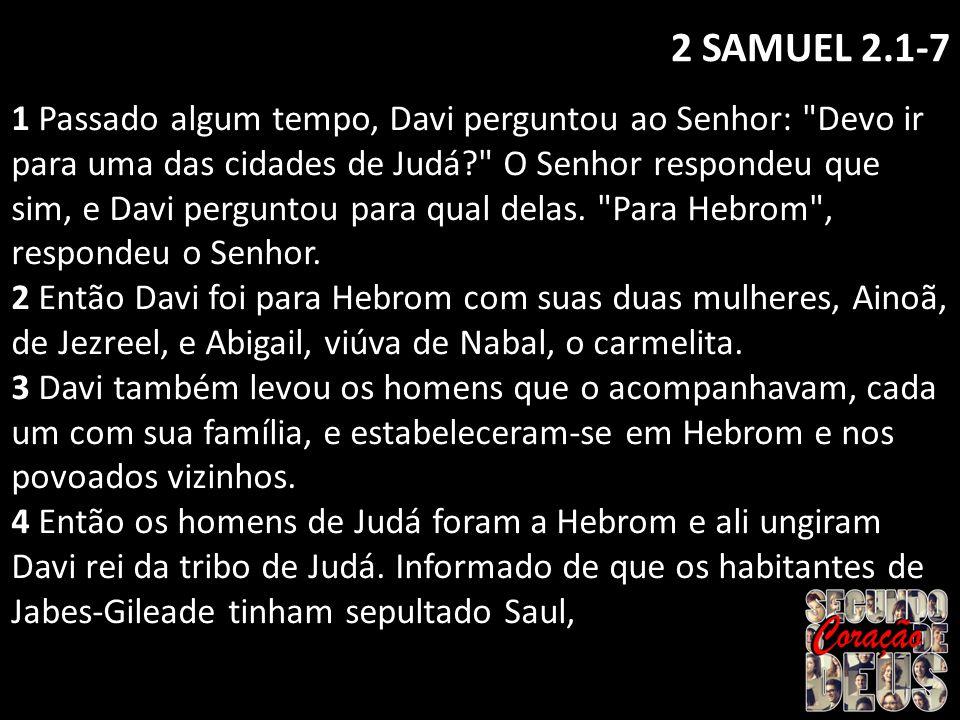 2 SAMUEL 2.1-7