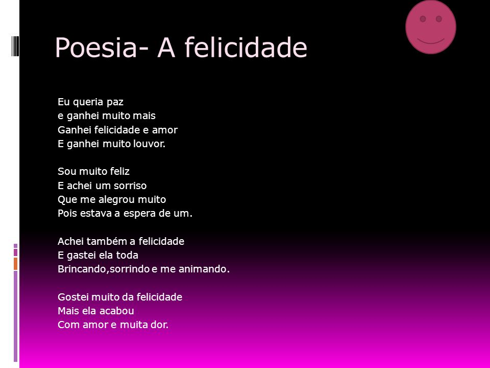 Poesia- A felicidade