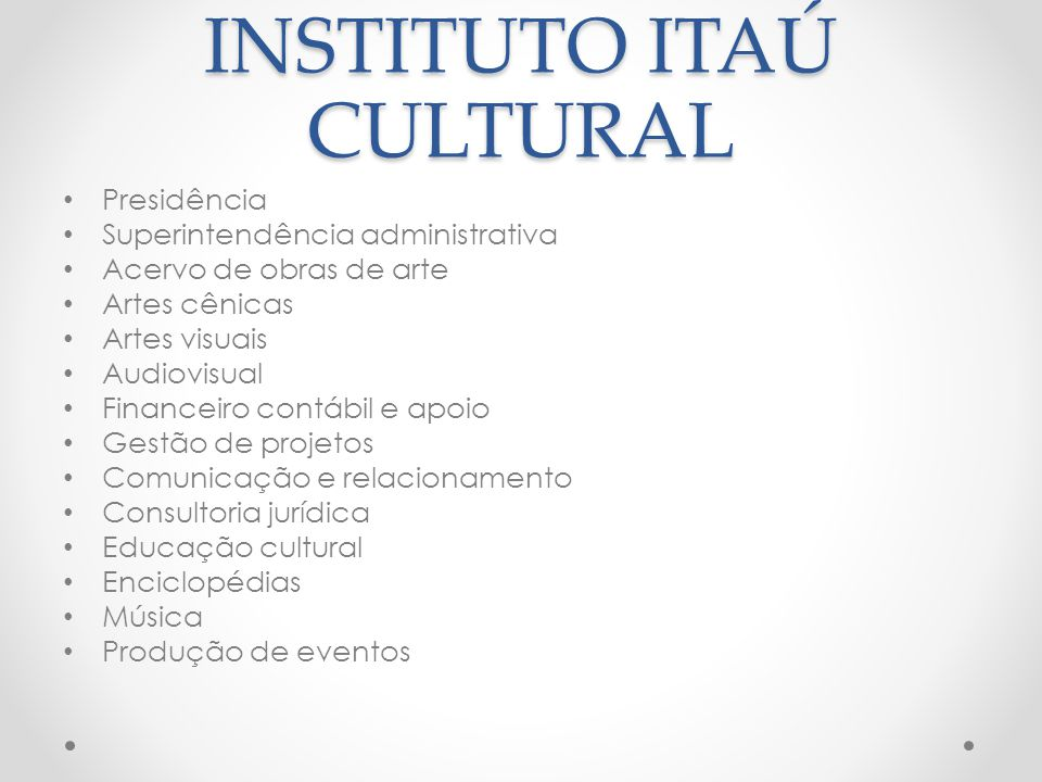 ESTRUTURA DO INSTITUTO ITAÚ CULTURAL