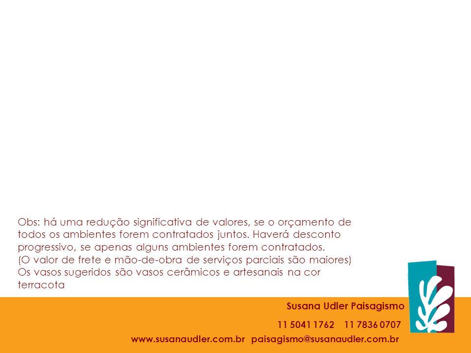 www.susanaudler.com.br paisagismo@susanaudler.com.br