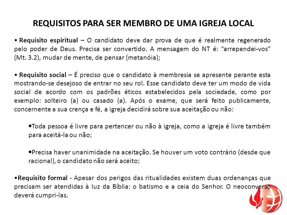 REQUISITOS PARA SER MEMBRO DE UMA IGREJA LOCAL