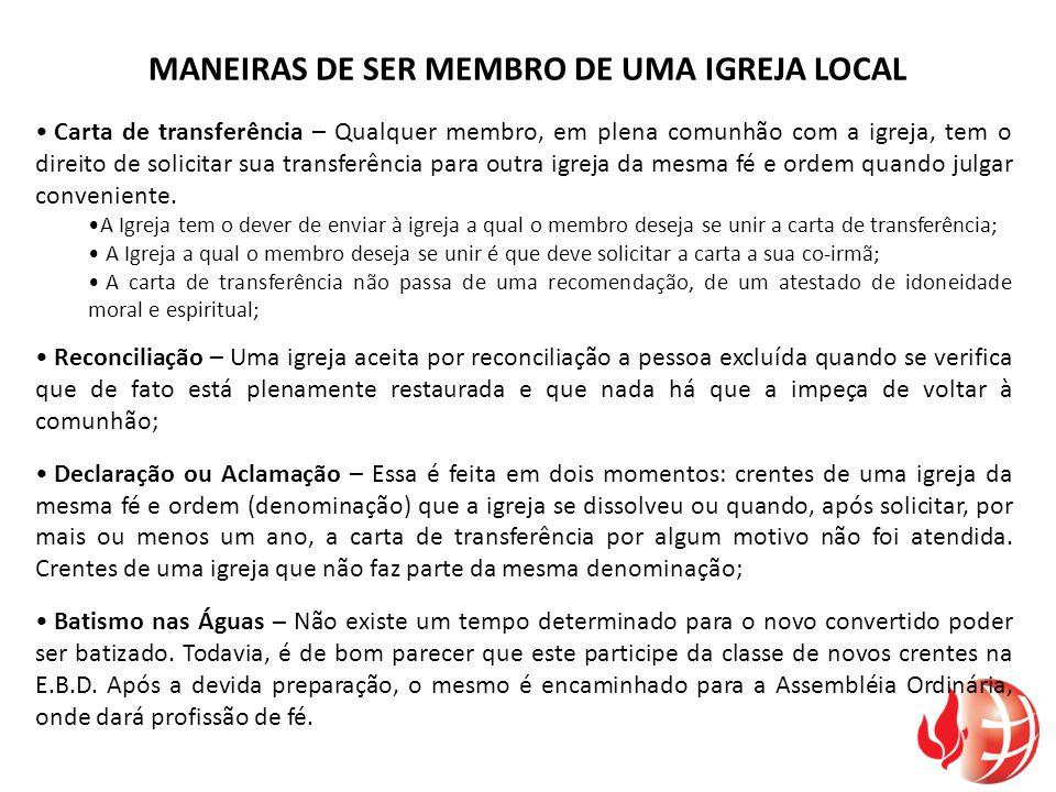 MANEIRAS DE SER MEMBRO DE UMA IGREJA LOCAL