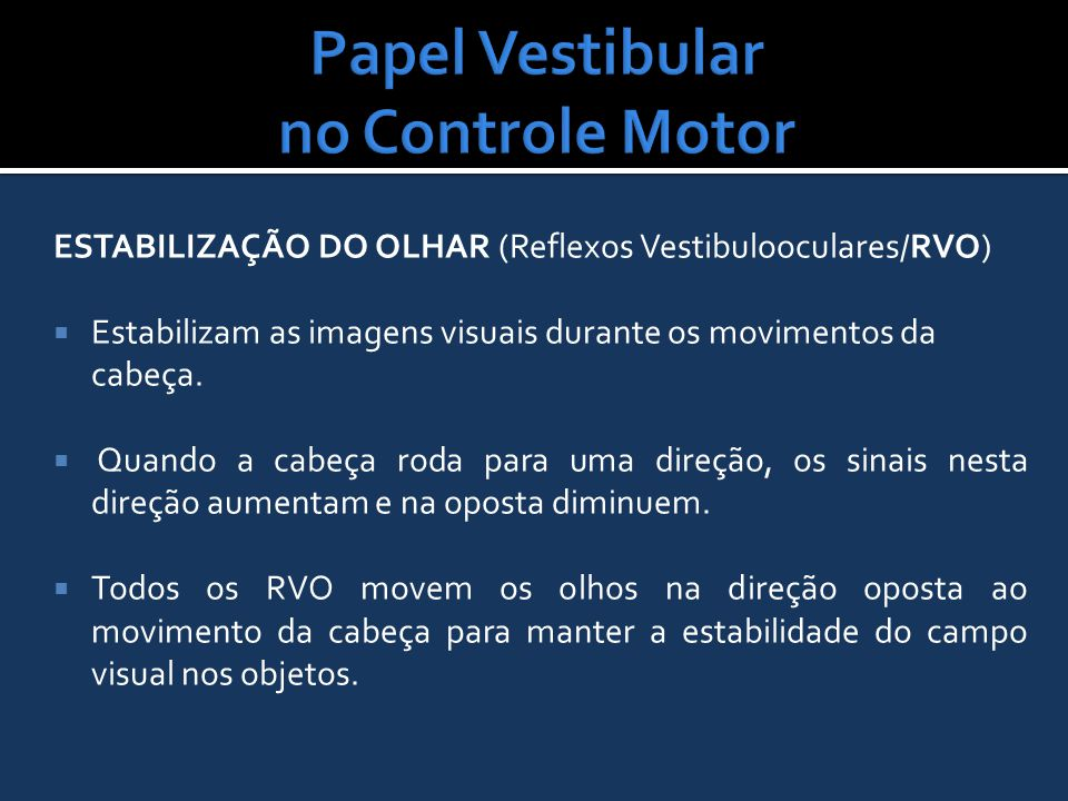 Papel Vestibular no Controle Motor