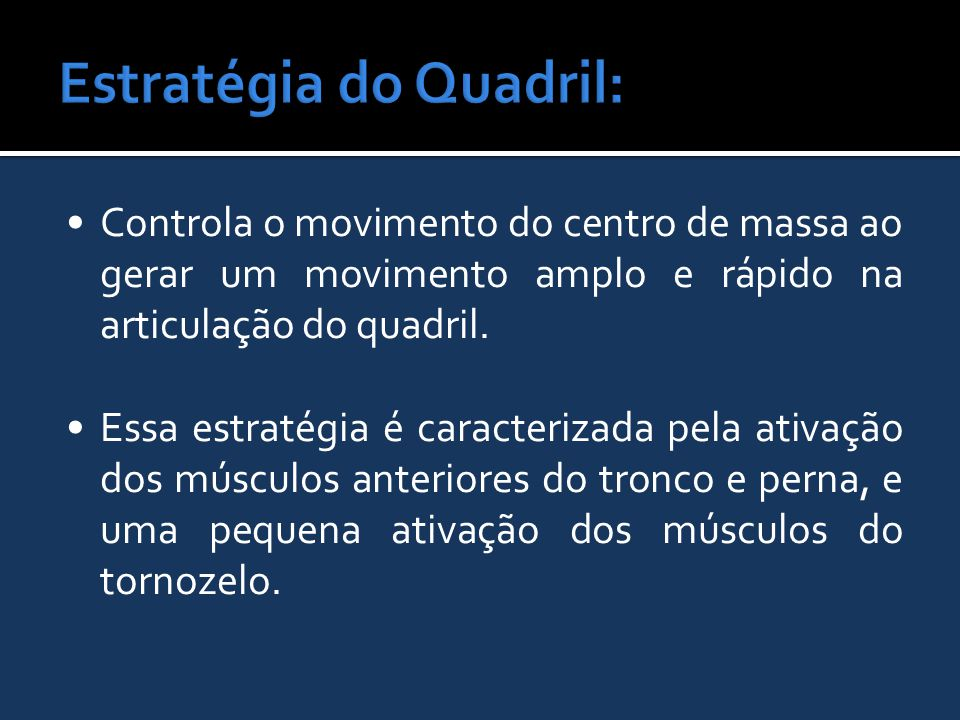 Estratégia do Quadril: