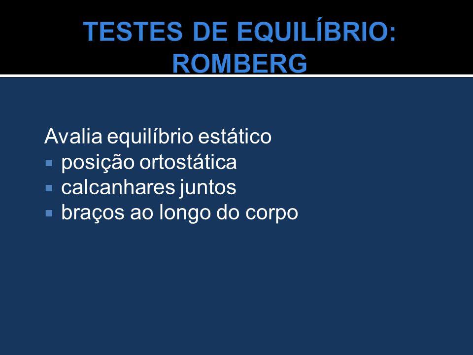 TESTES DE EQUILÍBRIO: ROMBERG