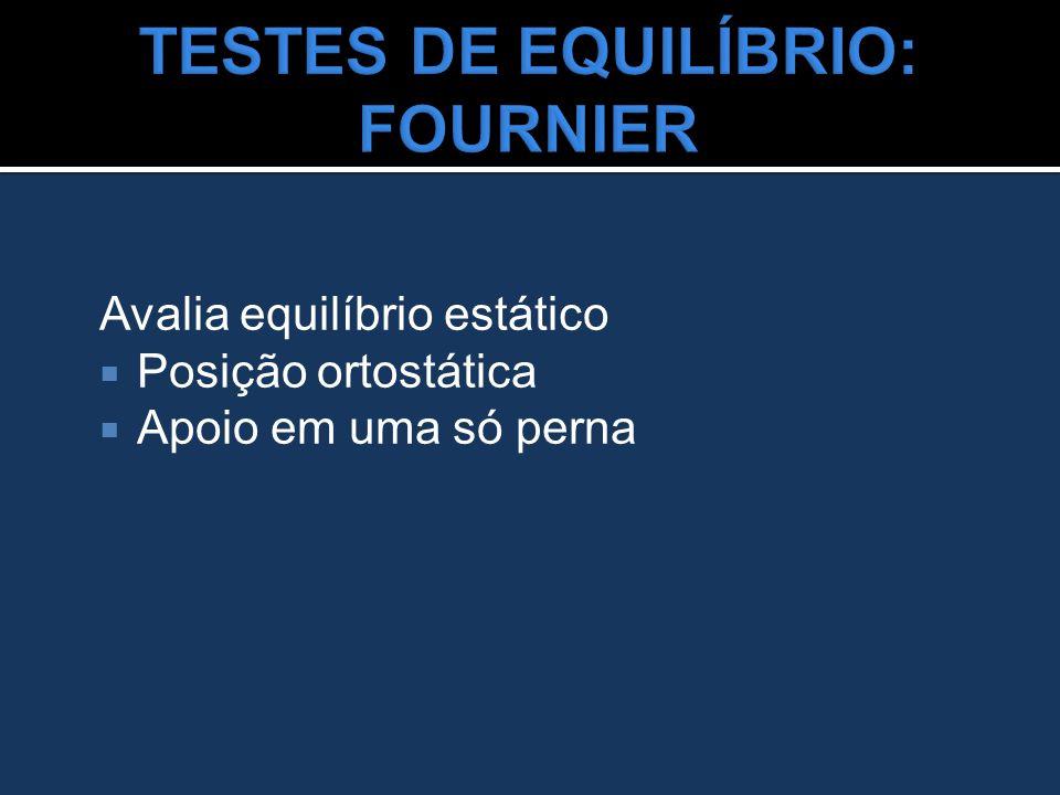 TESTES DE EQUILÍBRIO: FOURNIER