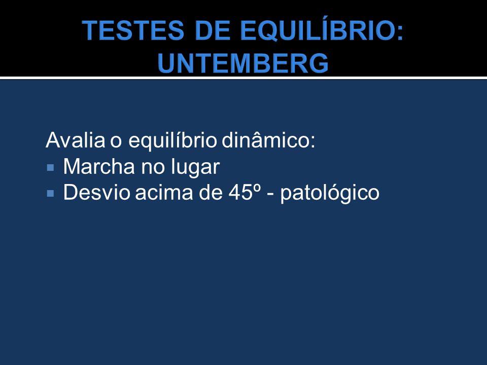 TESTES DE EQUILÍBRIO: UNTEMBERG