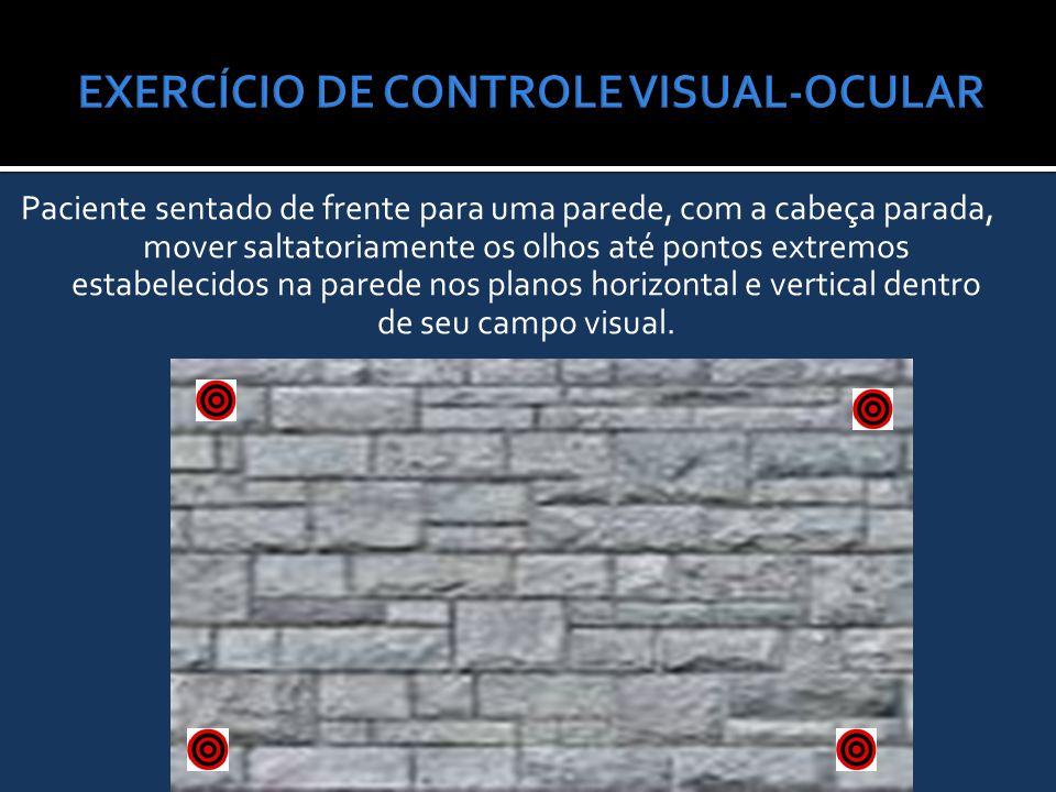 EXERCÍCIO DE CONTROLE VISUAL-OCULAR