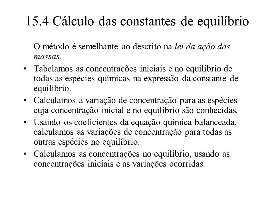 15.4 Cálculo das constantes de equilíbrio