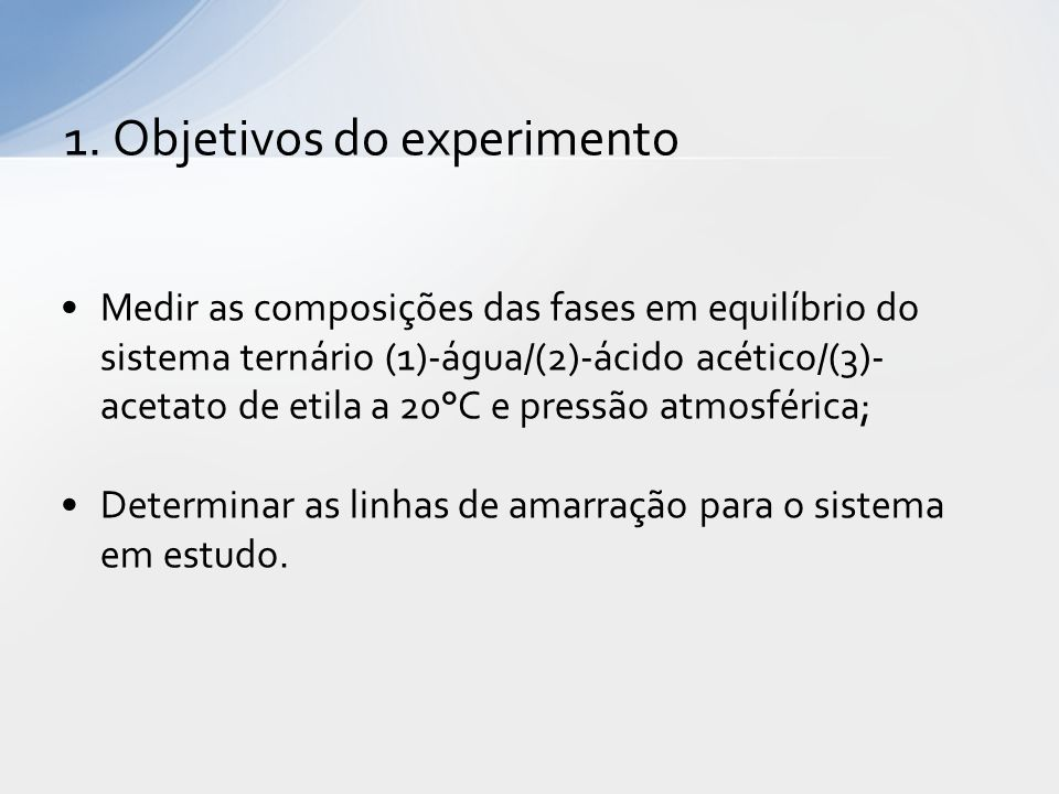 1. Objetivos do experimento