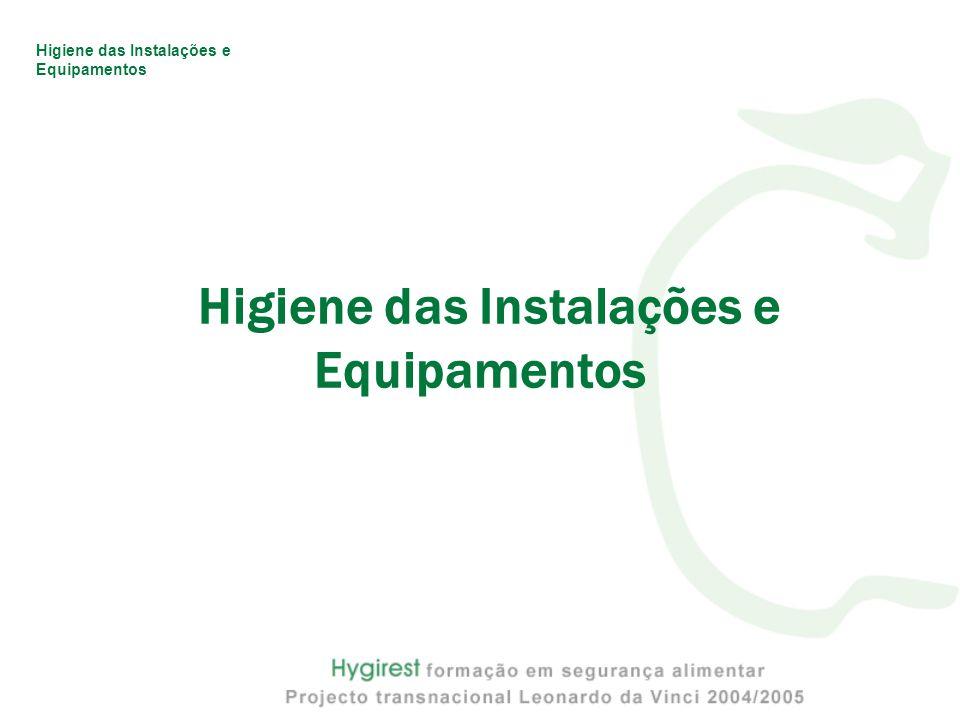 Higiene das Instalações e Equipamentos