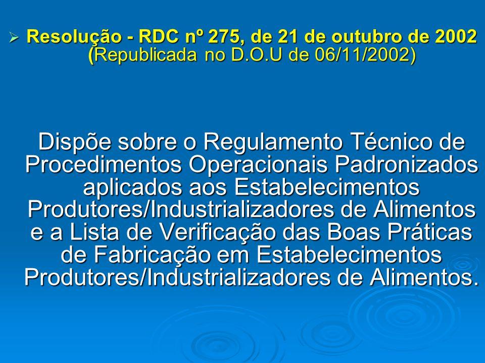 Resolução - RDC nº 275, de 21 de outubro de 2002 (Republicada no D. O