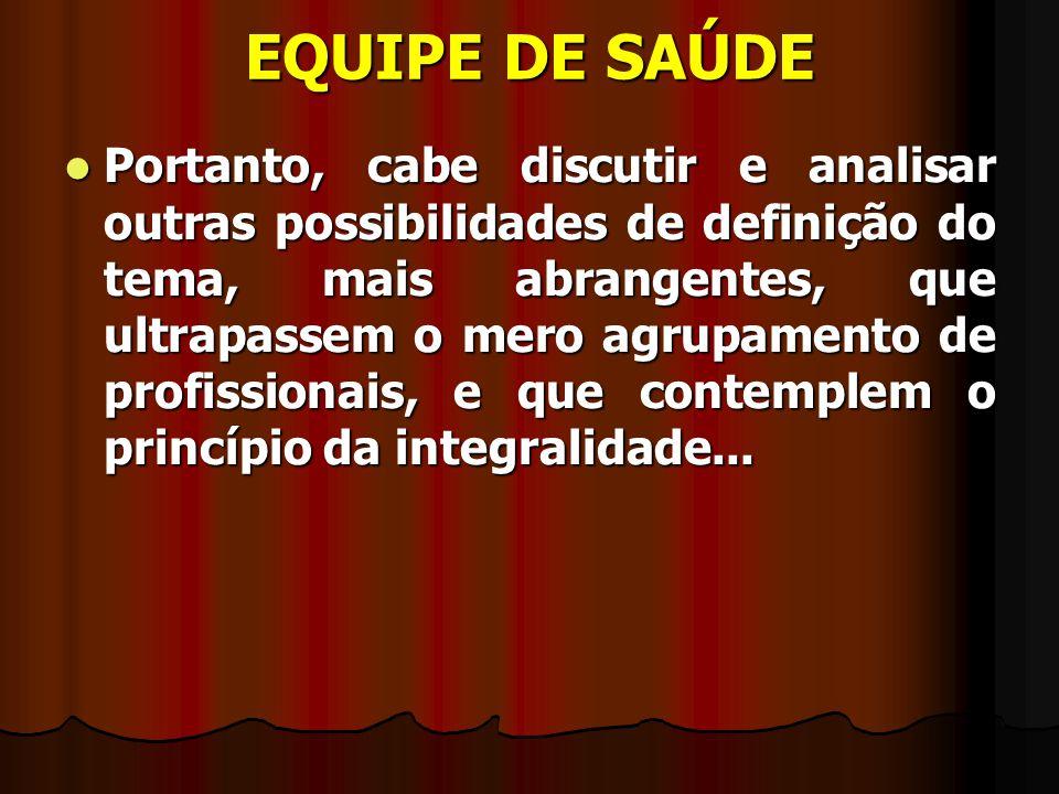 EQUIPE DE SAÚDE