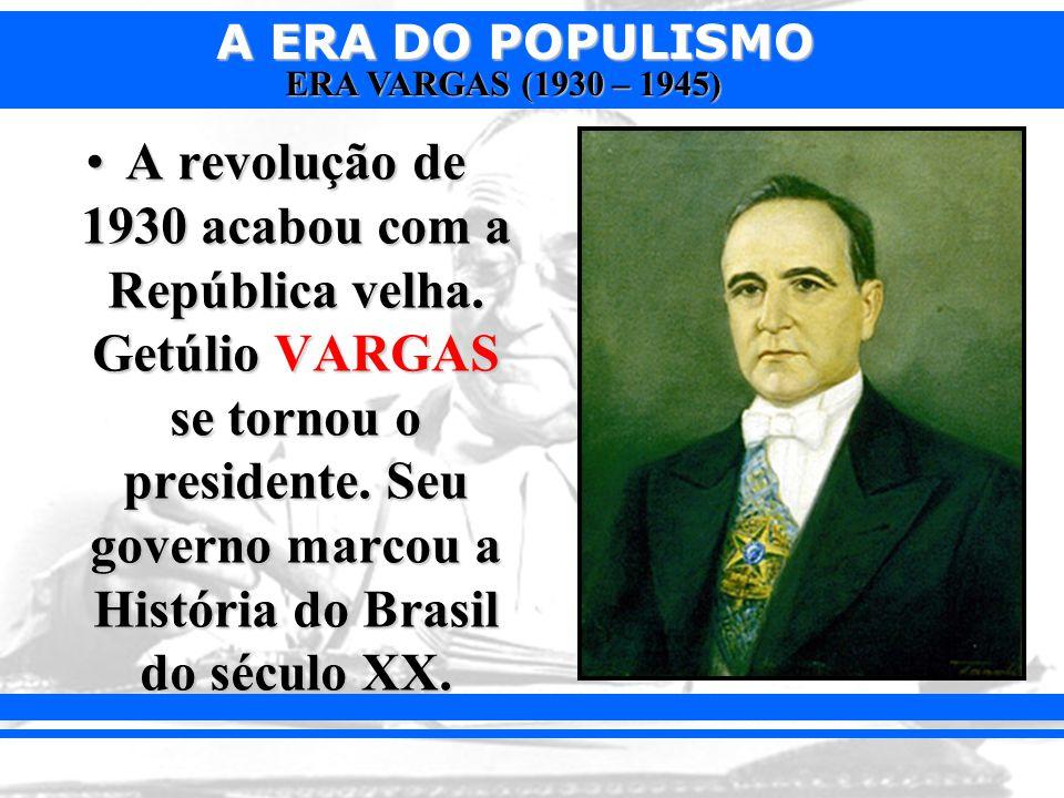 A revolução de 1930 acabou com a República velha