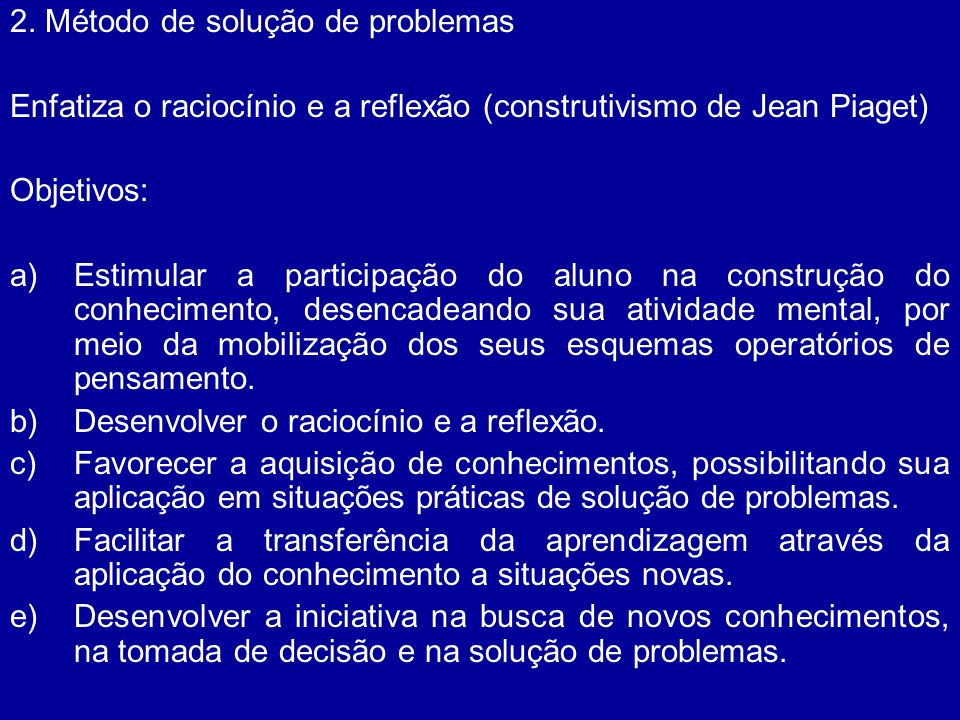 2. Método de solução de problemas