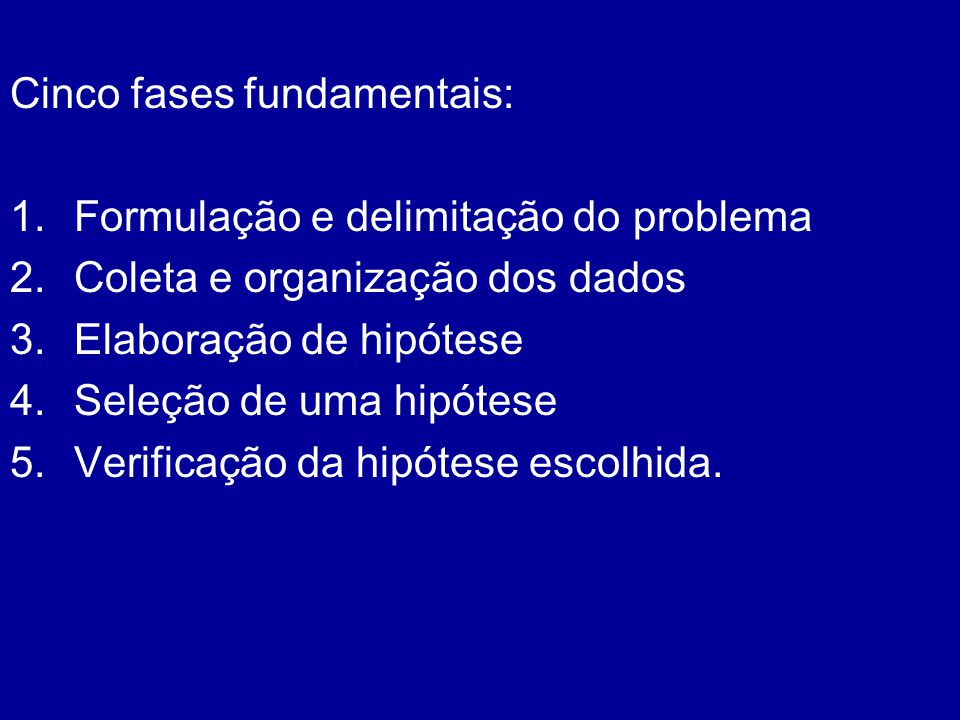Cinco fases fundamentais: