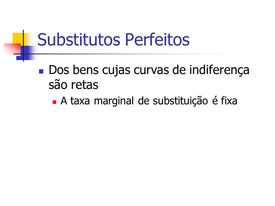Substitutos Perfeitos
