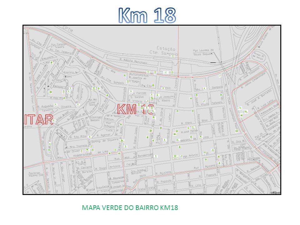 Km 18 MAPA VERDE DO BAIRRO KM18