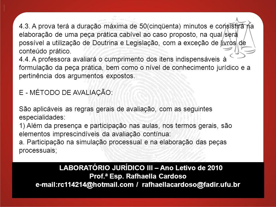 E - MÉTODO DE AVALIAÇÃO: